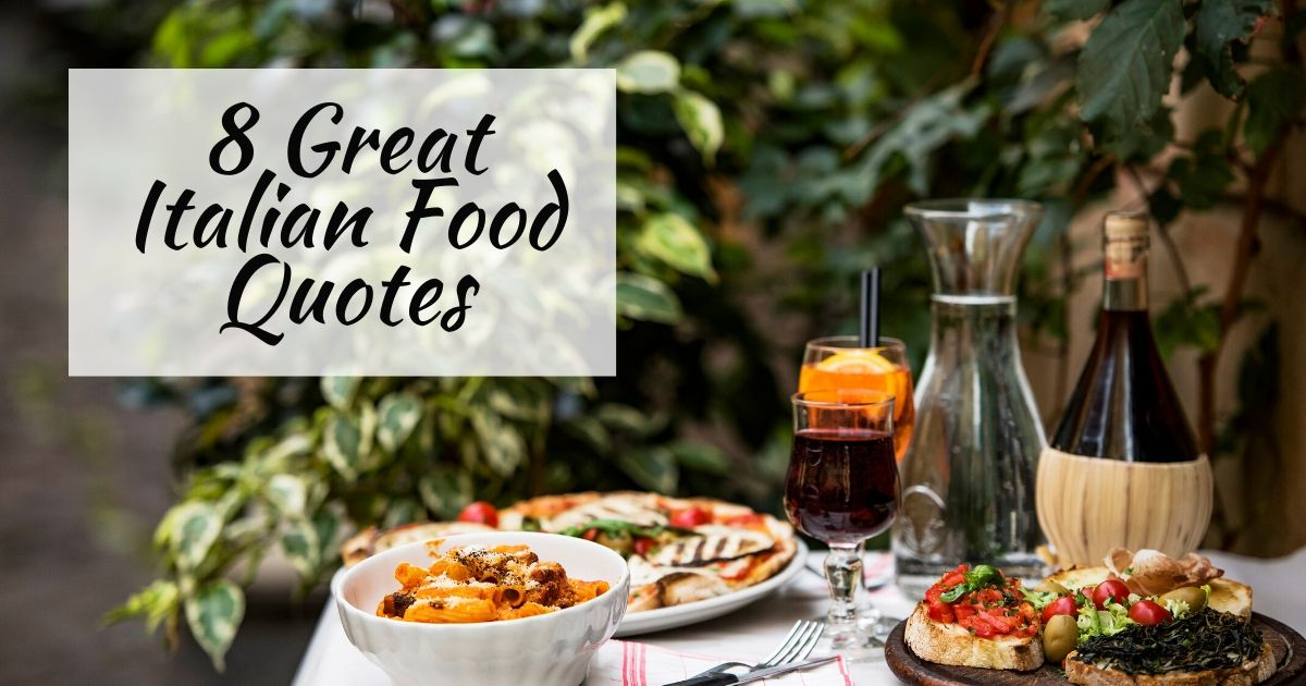 8 Great Italian Food Quotes