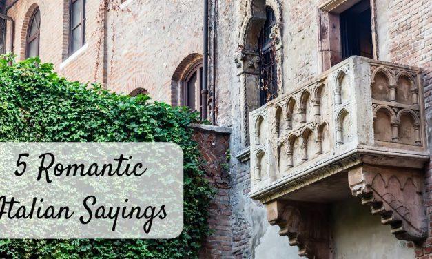 5 Romantic Italian Sayings