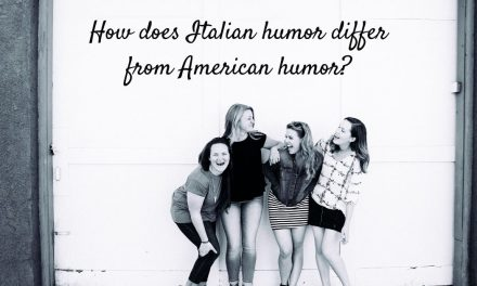 How Does Italian Humor Differ From American Humor?