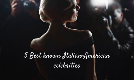 5 Best Known Italian-American Celebrities