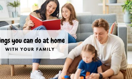 Things you can do at home with your family