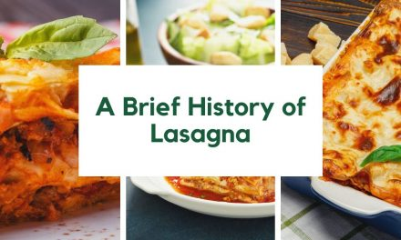 A Brief History of Lasagna