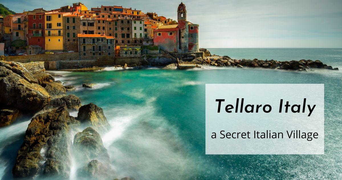 Tellaro Italy – a Secret Italian Village