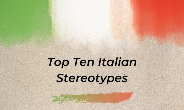 Top Ten Italian Stereotypes