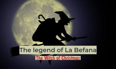 The legend of La Befana – The Witch of Christmas