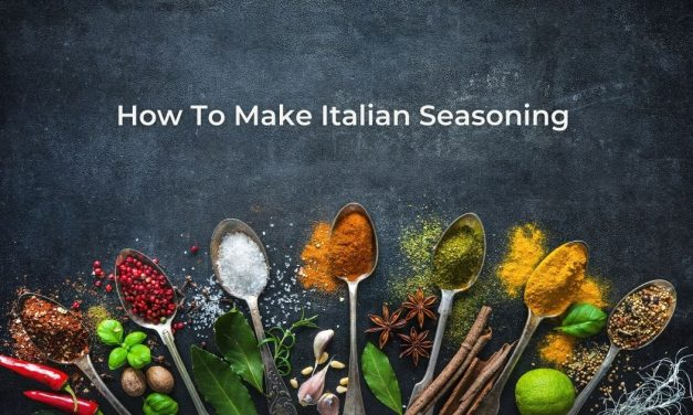 How To Make Italian Seasoning