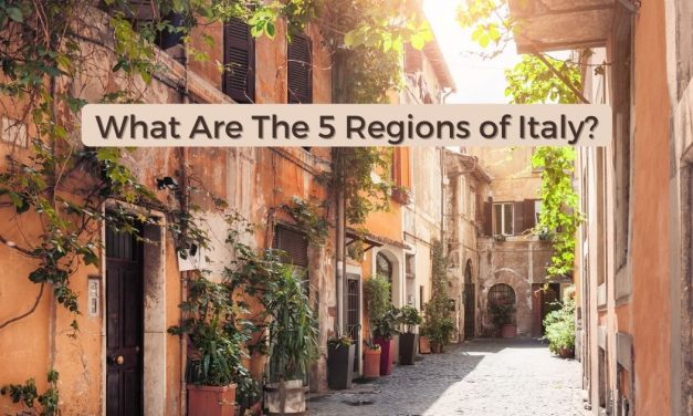 What Are The 5 Regions of Italy?