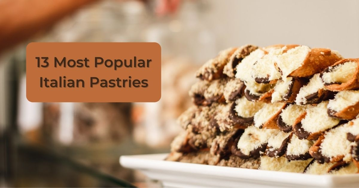 10 Most Popular Italian Pastries