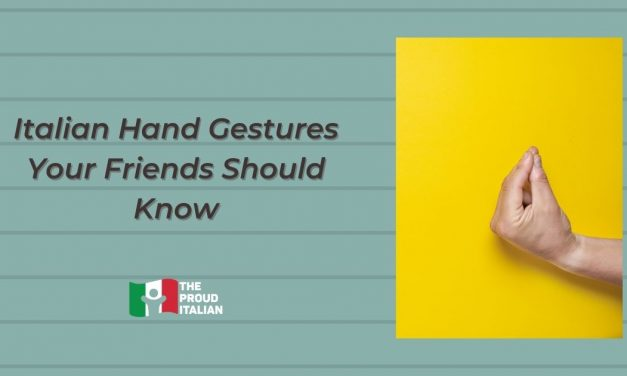 Italian Hand Gestures Your Friends Should Know