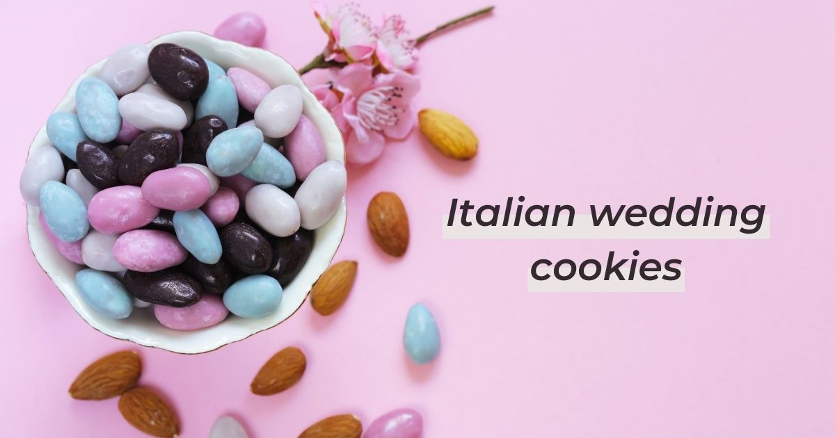 Italian Wedding Cookies and How To Make Them