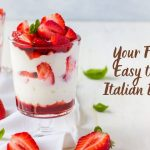 Your Favorite Easy to make Italian Desserts