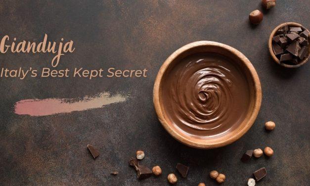 Gianduja- Italy's Best Kept Secret