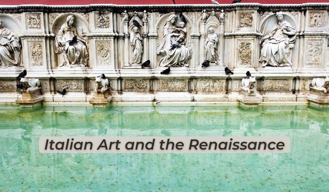Italian Art and the Renaissance