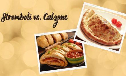 Stromboli vs. Calzone