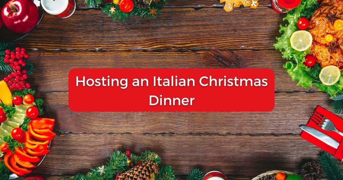 Hosting an Italian Christmas Dinner