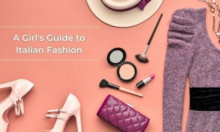 A Girl's Guide to Italian Fashion