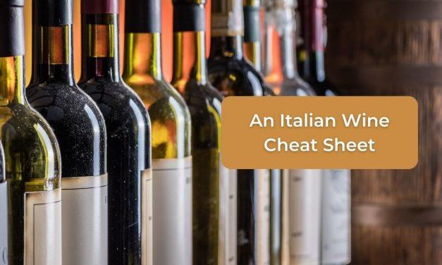 An Italian Wine Cheat Sheet