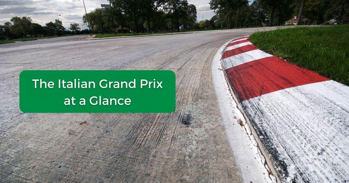 The Italian Grand Prix at a Glance