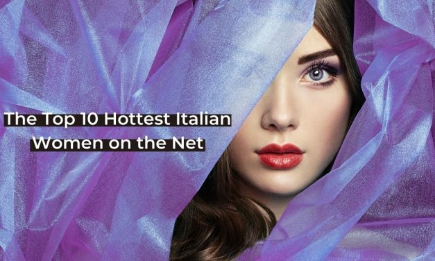 The Top 10 Hottest Italian Women on the Net