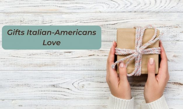 Gifts Italian-Americans Love