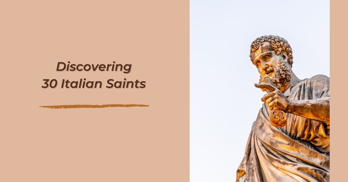 Discovering 30 Italian Saints - The Proud Italian