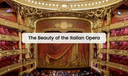 The Beauty of the Italian Opera