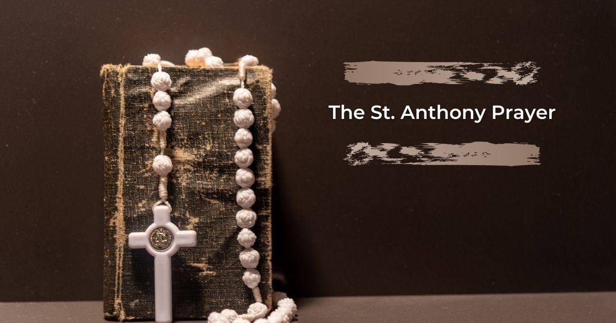 The St. Anthony Prayer - The Proud Italian