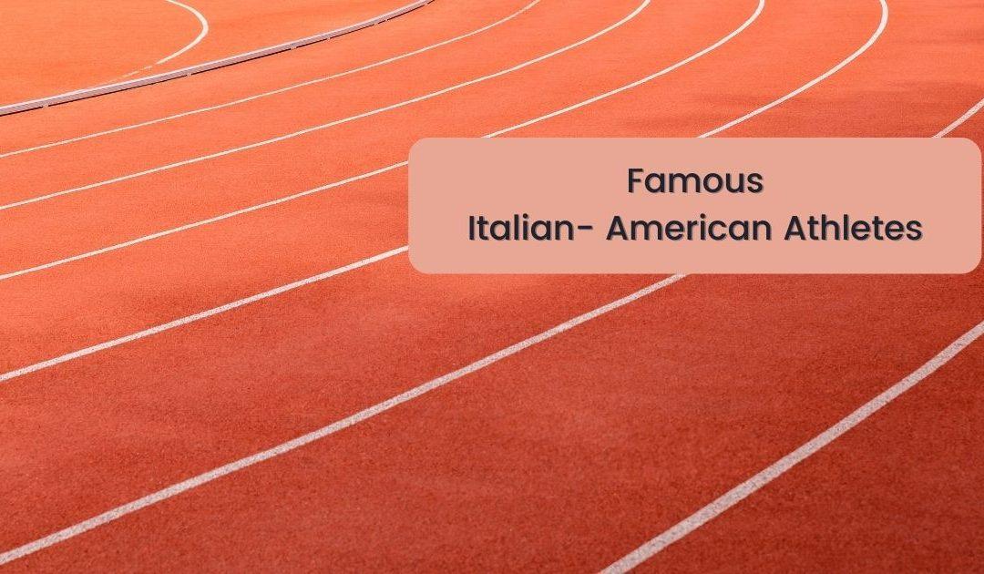 Famous Italian-American Athletes
