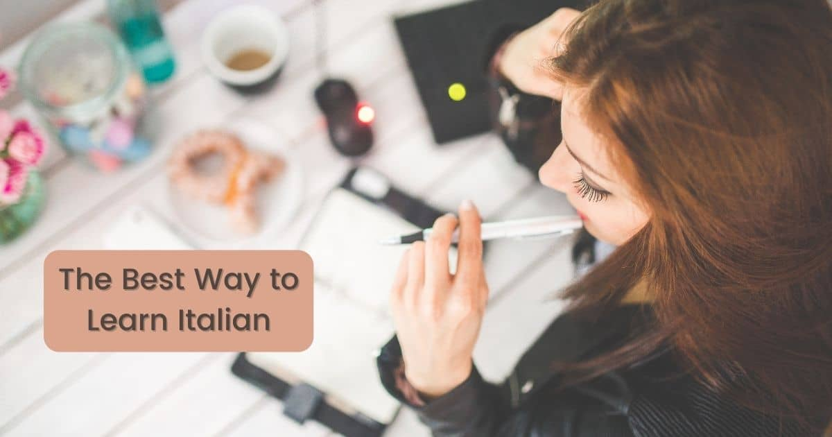 The Best Way to Learn Italian