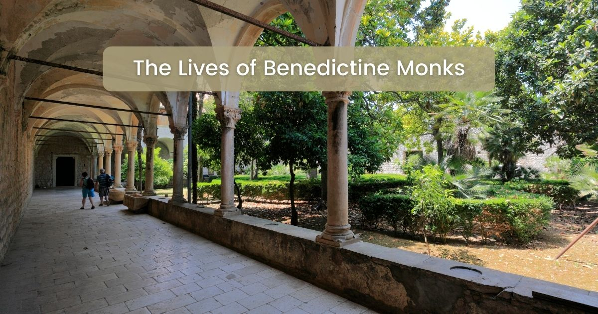 The Lives of Benedictine Monks