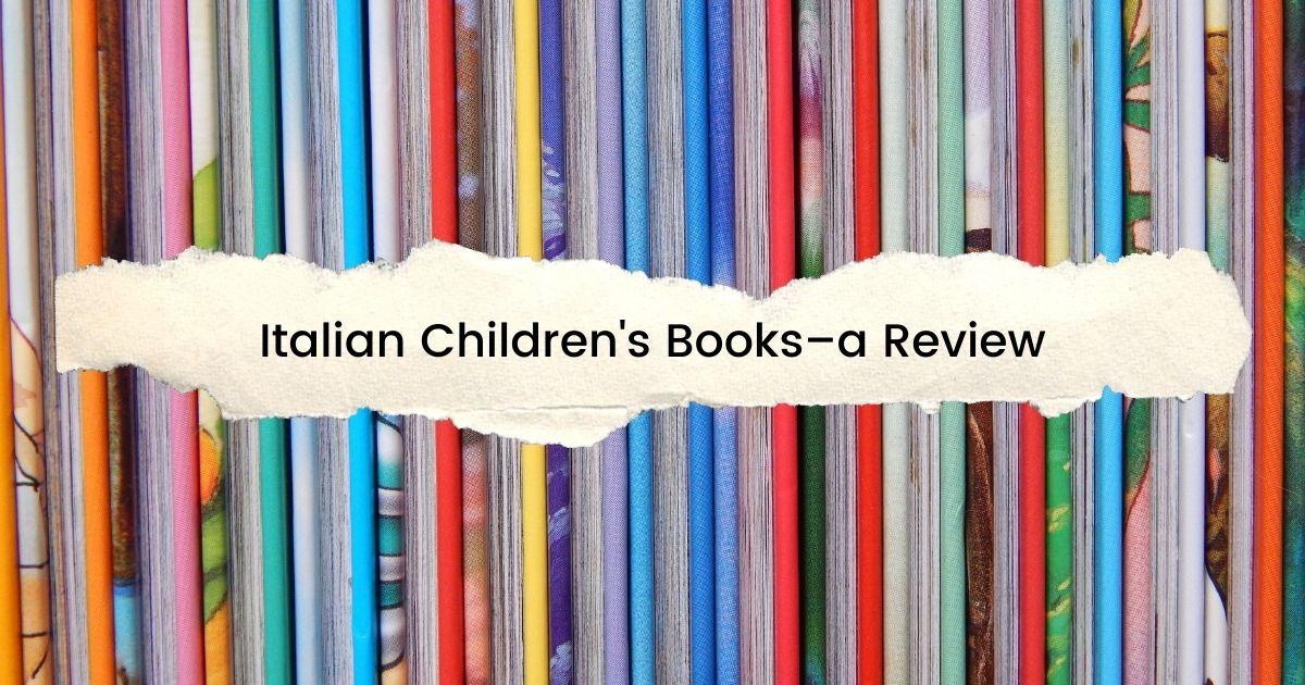 Italian Children's Books–a Review - The Proud Italian