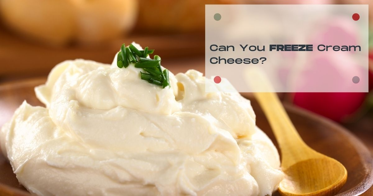 can you freeze cream cheese